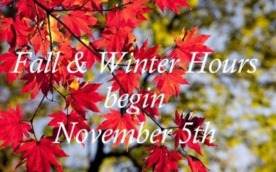 Fall & Winter Hours Begin 11/05/2018