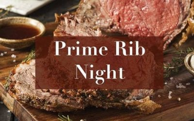 Prime Rib Night - Saturday, 1/26/2019