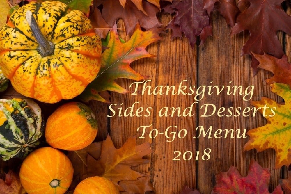 Thanksgiving Sides and Desserts To-Go 2018